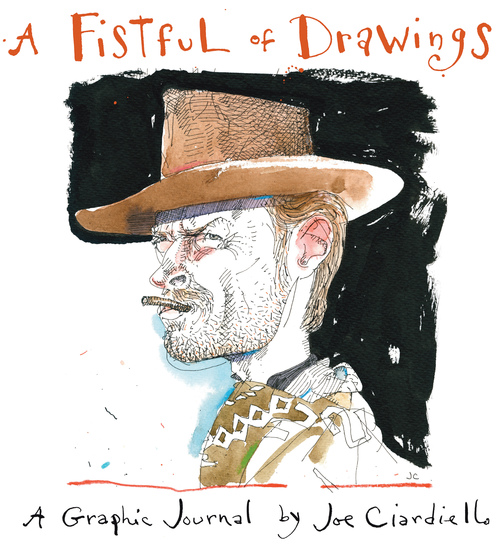 Joe Ciardiello - A fistful of Drawings